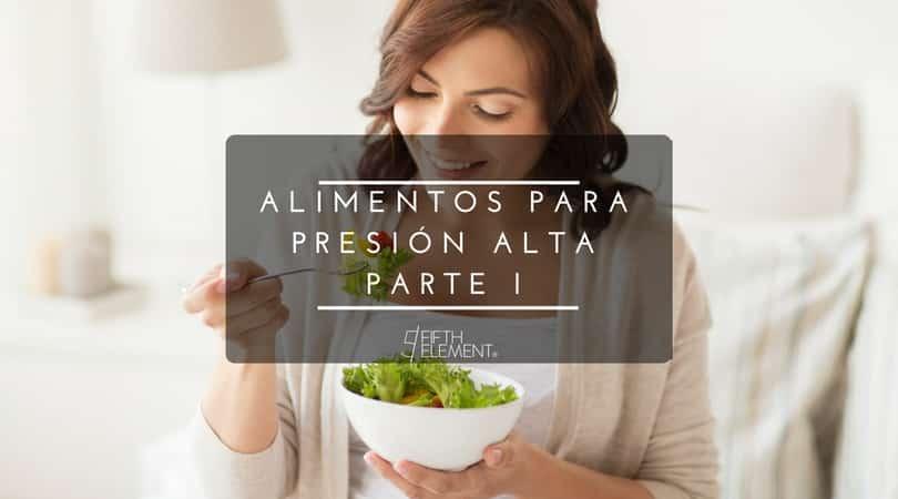 ¿Qué comer si tienes la presión alta?
