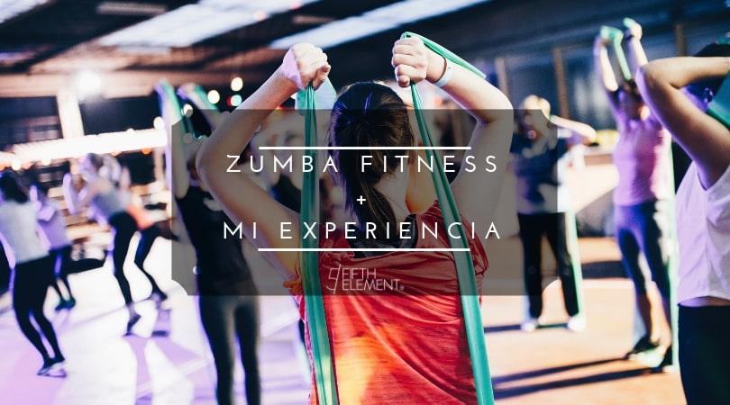 Zumba Fitness + Mi experiencia